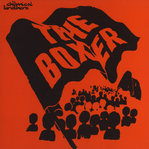 Chemical Brothers - The Boxer