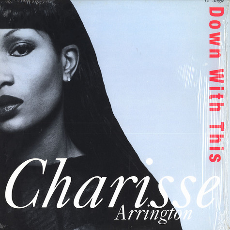 Charisse Arrington - Down with this