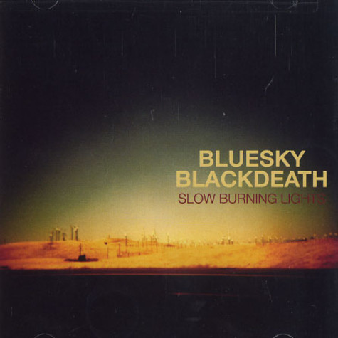 Blue Sky Black Death - Slow burning lights