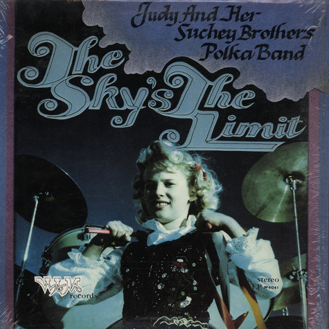 Judy And Her Suchey Brothers Polka Band - The sky's the limit