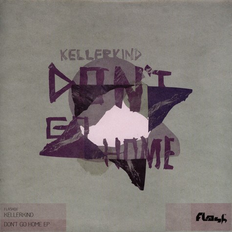 Kellerkind - Don't go home EP