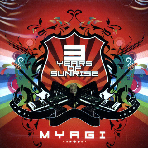 Myagi - 3 years of sunrise