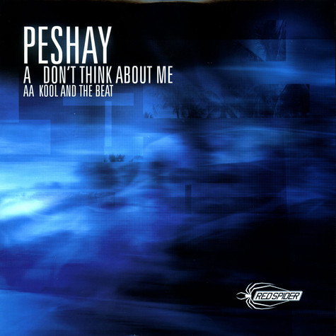 Peshay - Don't think about me