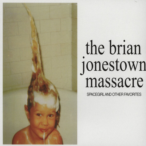 Brian Jonestown Massacre, The - Spacegirl And Other Favorites