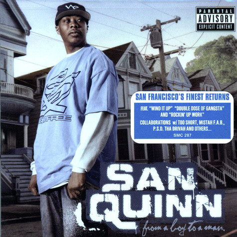 San Quinn - From a boy to a man