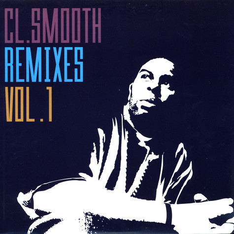 CL Smooth - Remixes Volume 1