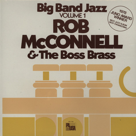 Rob McConnell & The Boss Brass - Big band jazz volume 1