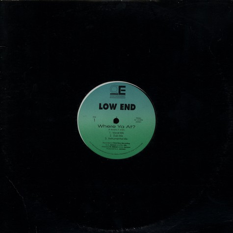 Low End - Where Ya At?