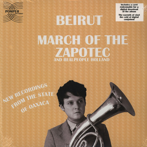 Beirut - March of the Zapotec