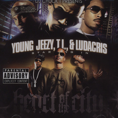 Young Jeezy, T.I. & Ludacris - Heart of the city