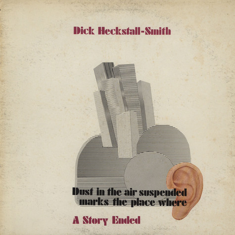 Dick Heckstall-Smith - Dust in the air suspended marks the place where a story ended