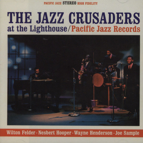Jazz Crusaders, The - At the lighthouse