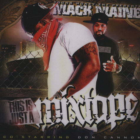 Young Money presents Mack Maine - This is just a mixtape
