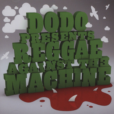 Dodo - Reggae against the machine