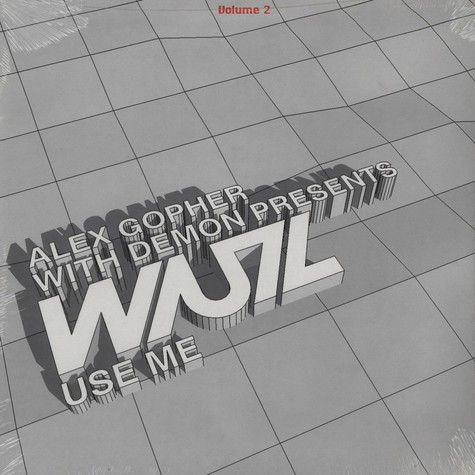 Alex Gopher With Demon Presents WUZ - Use Me Volume 2