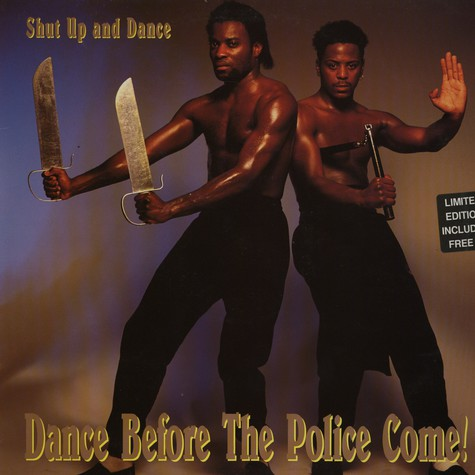 Shut Up And Dance - Dance before the police come!