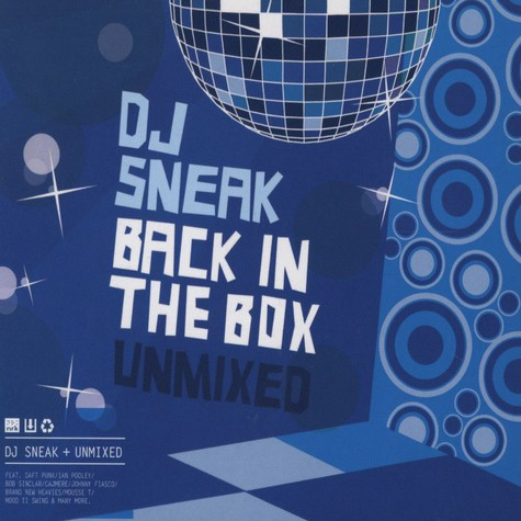 DJ Sneak - Back in the box unmixed