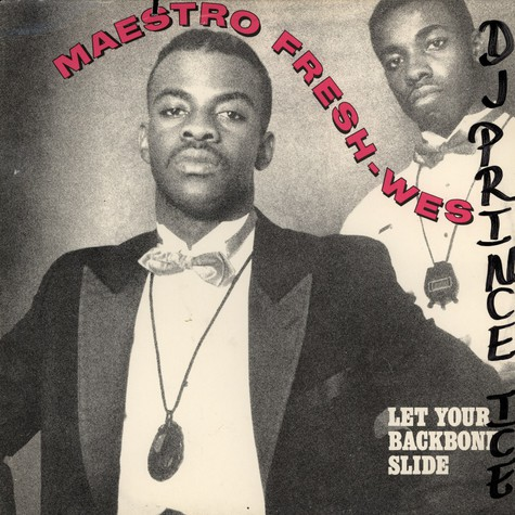 Maestro Fresh Wes - Let your back bone slide
