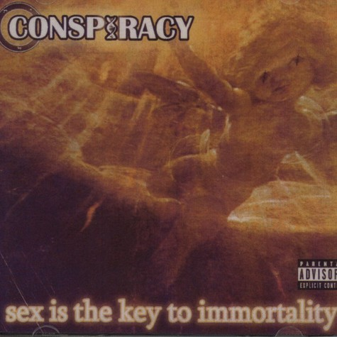 Conspiracy - Sex is the key to immortality