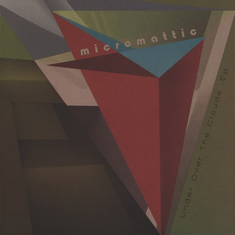Micromattic - Under Over The Clouds EP