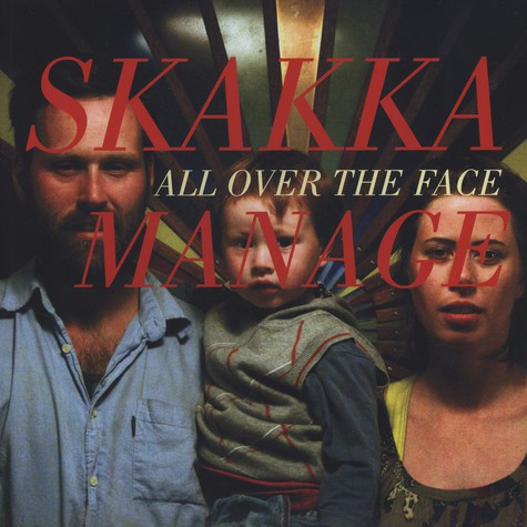 Skakkamanage - All Over The Face