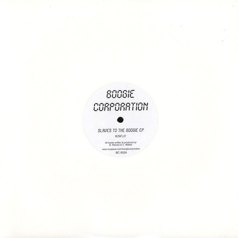 Boogie Corporation - Slaves To The Boogie EP