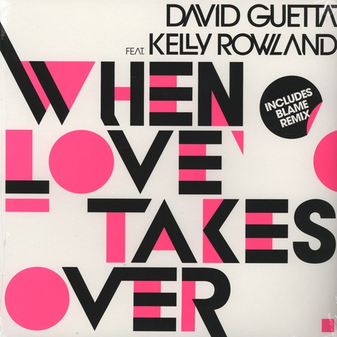 David Guetta - When Love Takes Over remixes feat. Kelly Rowland