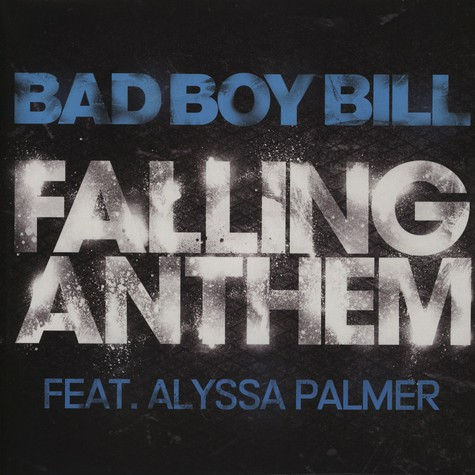 Bad Boy Bill - Falling anthem