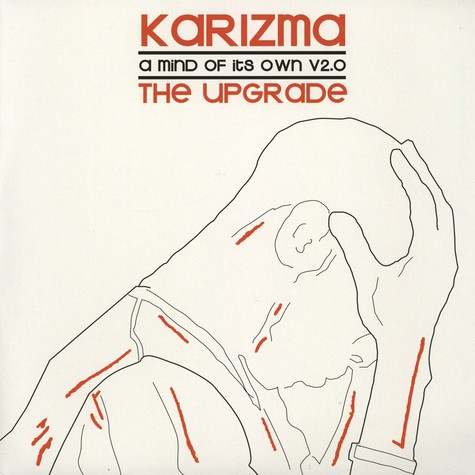 Karizma - A Mind Of Its Own 2.0 - The Upgrade