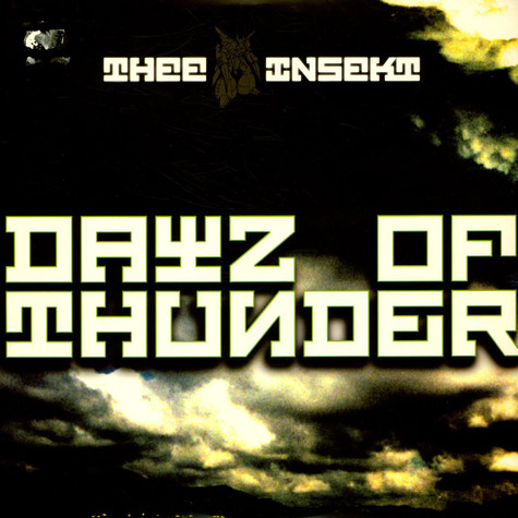 Thee Insekt - Dayz Of Thunder