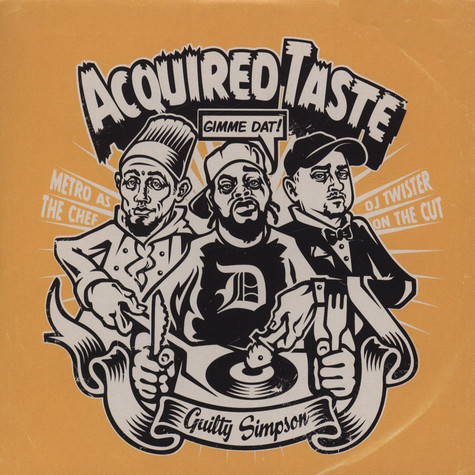 Metro - Acquired Taste Feat. Guilty Simpson & DJ Twister