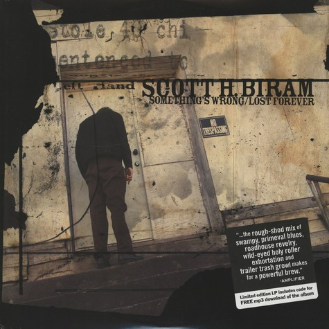 Scott H.Biram - Somethings wrong / Lost forever