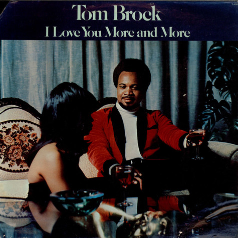 Tom Brock - I Love You More And More