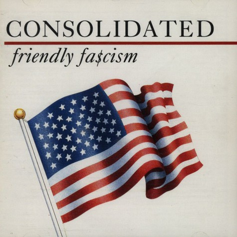 Consolidated - Friendly fascism