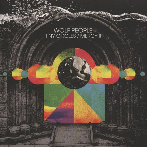 Wolf People - Tiny Circles