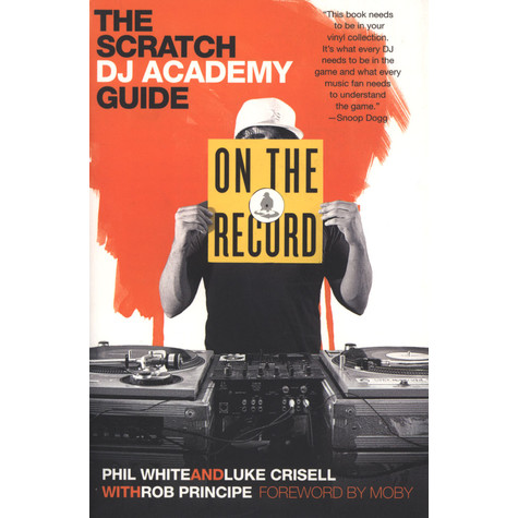 On The Record - The Scratch DJ Academy Guide