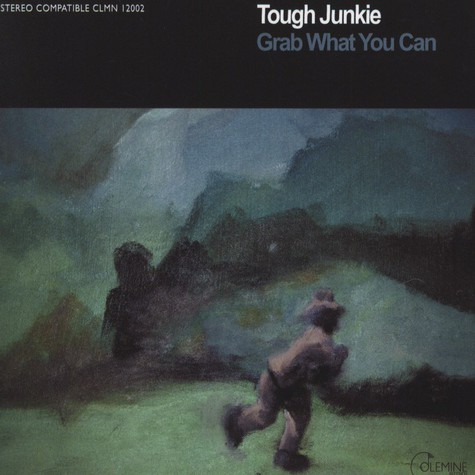 Tough Junkie - Grab What You Can