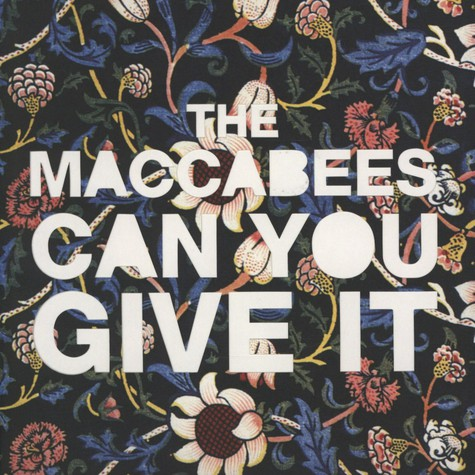 Maccabees, The - Can You Give It Part 2 of  2