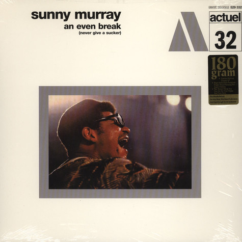 Sunny Murray - An Even Break (Never Give A Sucker)