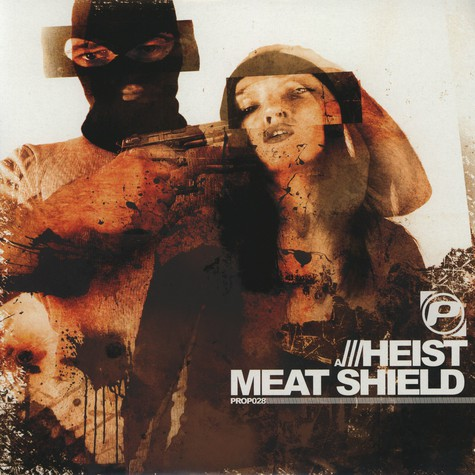 Heist - Meat Shield