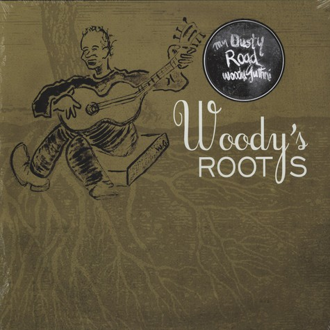 Woody Guthrie - Woodys Roots