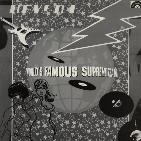 World Famous Supreme Team - Hey d.j.