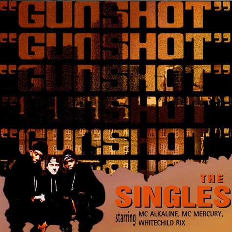 Gunshot - The Singles