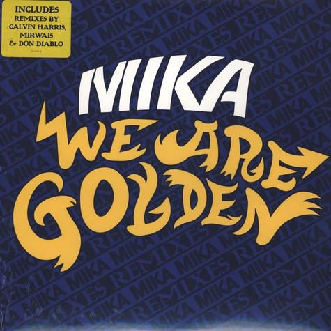 Mika - We Are Golden Remixes