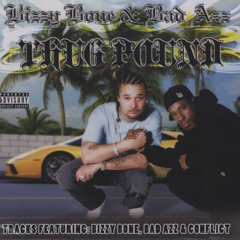 Bizzy Bone & Bad Azz           - Thug Pound