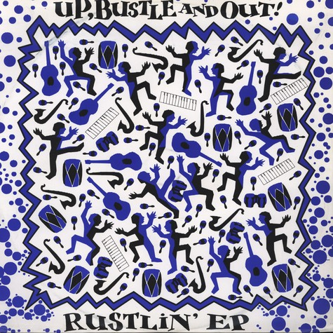 Up, Bustle & Out - Rustlin' EP