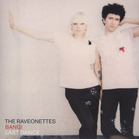 Raveonettes, The - Bang