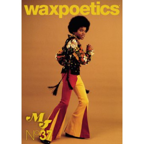 Waxpoetics - Issue 37 - The Michael Jackson Issue