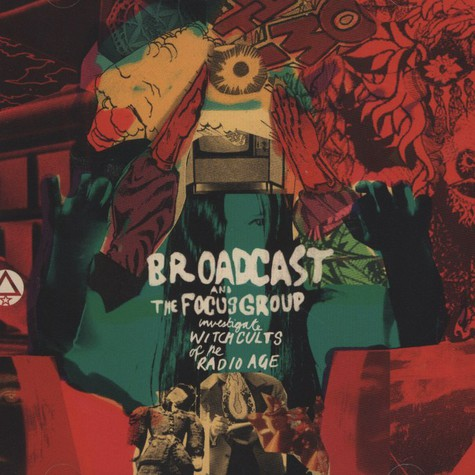 Broadcast & The Focus Group - Investigate Witch Cults Of The Radio Age