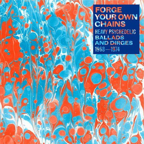 V.A. - Forge Your Own Chains